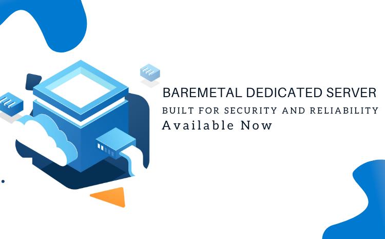 baremetal dedicated server